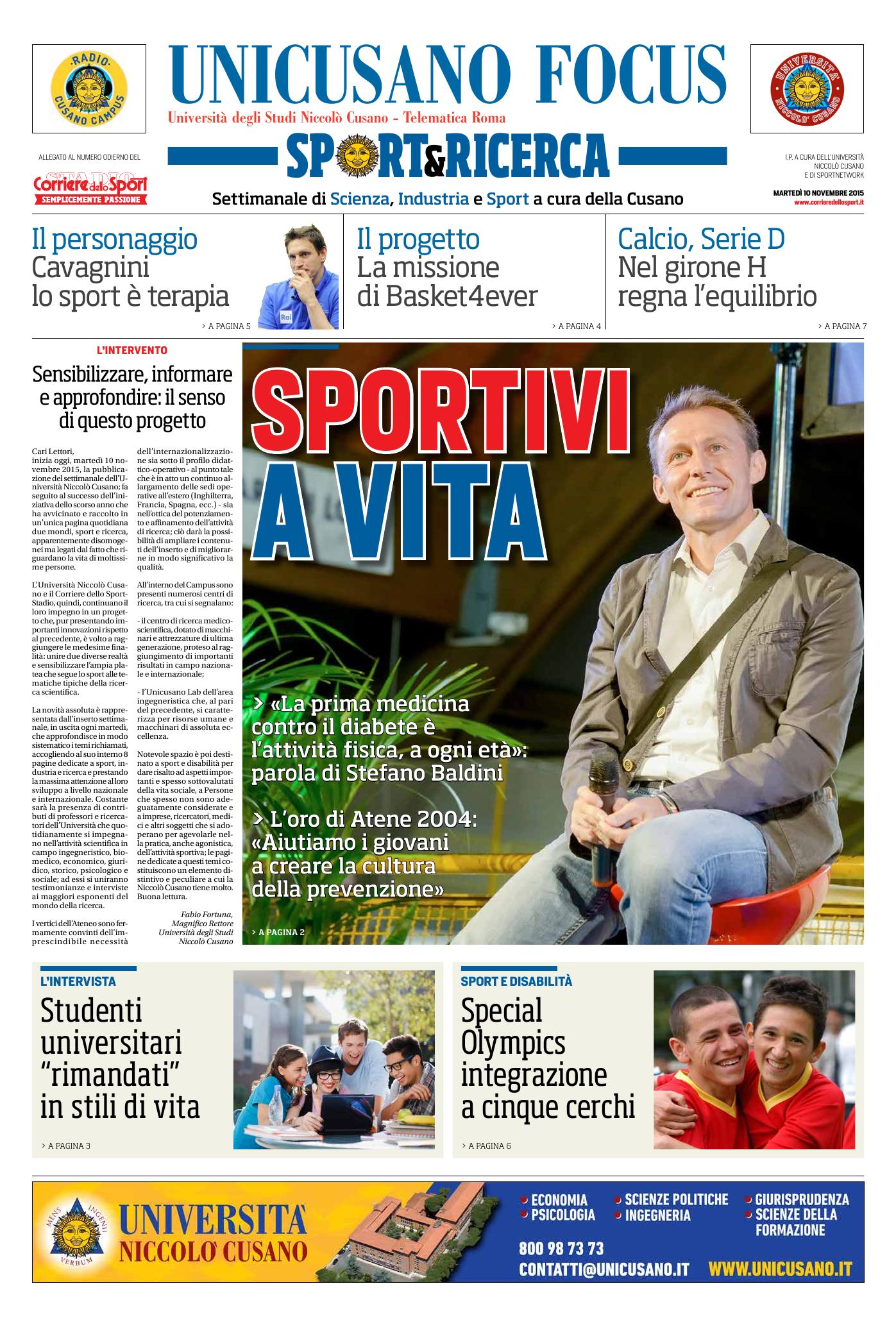 10 novembre 2015, il primo numero di Unicusano Focus Sport e Ricerca