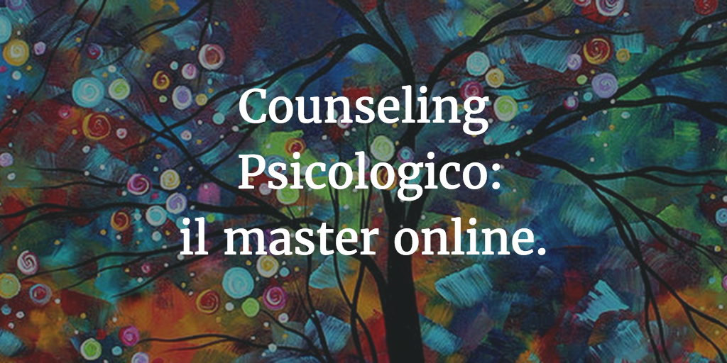 Master online in Counseling Psicologico.