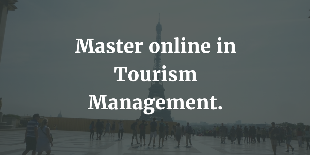 Master online in Tourism Management: le opportunità.