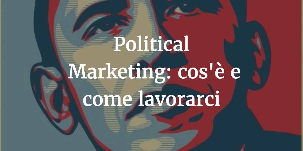 Political Marketing cos'è e come lavorarci